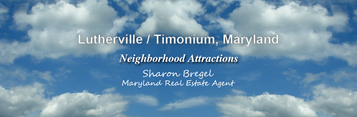 Lutherville Timonium Area Attractions for Baltimore County Home Buyers